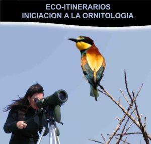 ECO-ITINERARIOS: Iniciación a la ornitología
